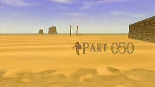 Let's Play Zelda Ocarina of Time #050 Durch die grösste Wüste Hyrules