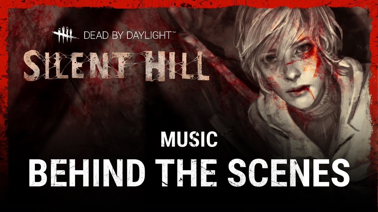 Dead by Daylight | Silent Hill | Music Behind the Scenes