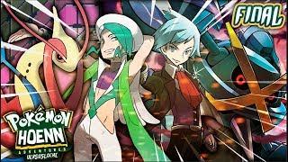 LA BATALLA FINAL - Pokémon Hoenn Adventures Versuslocke #36 | FINAL