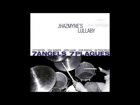 7 Angels 7 Plagues - Jhazmyne's Lullabye [FULL ALBUM]