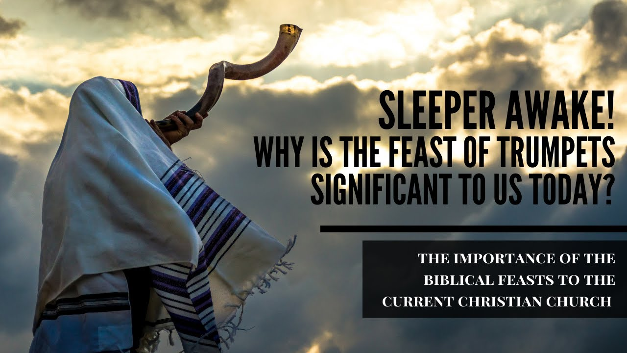 Download Sleeper Awake! Why is the Feast of Trumpets significant to us today?