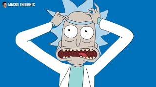 The Problem with Rick and Morty (Macro Thoughts)