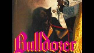 Watch Bulldozer The Great Deceiver video