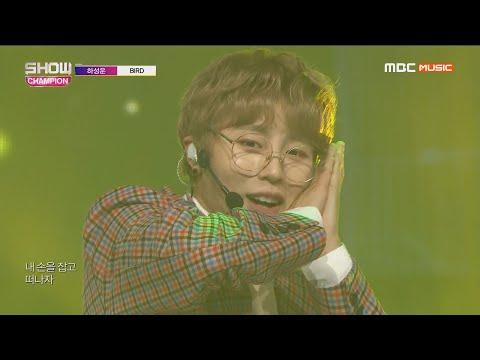 Show Champion EP.307 HA SUNG WOON – BIRD