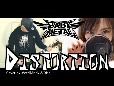 BABYMETAL - Distortion  Cover by MetallAndy & Rian