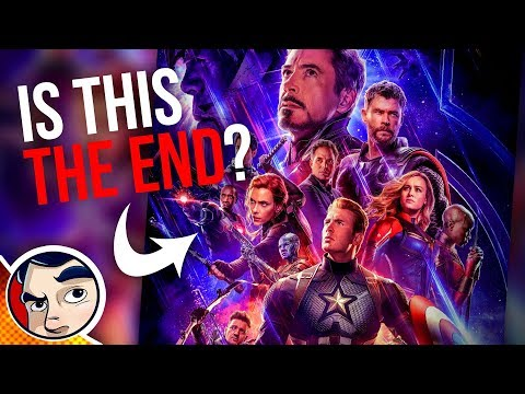 Avengers Endgame is the END of the MCU? - Comics Experiment | Comicstorian