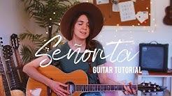 Señorita - Shawn Mendes + Camila Cabello | Guitar Tutorial