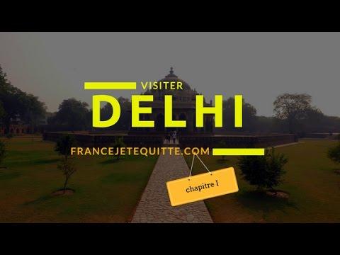 VISITER DELHI - Chapitre I HD