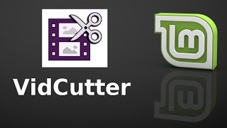 VidCutter : A Quick And Easy Way To Trim And Merge Videos In Linux Mint (Ubuntu)