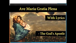 Ave Maria Gratia Plena - Hymn With Lyrics
