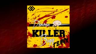 Demren - Killer (Bugy Remix)