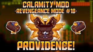 Providence, The Profaned God! Terraria Revengeance Mode Let's Play ||Episode 18||