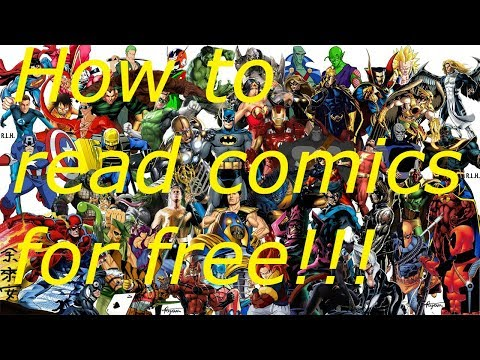 How To Read Comic Books For Free 2018 Marvel/DC