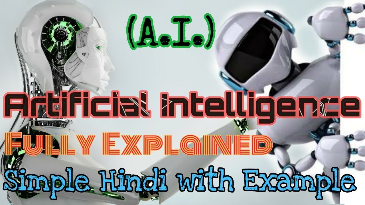 Artificial Intelligence In Hindi Ai In Hindi Youtube