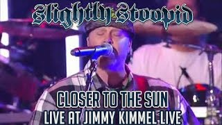Closer To The Sun - Slightly Stoopid (Live at Jimmy Kimmel)