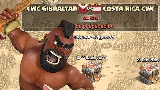 AMISTOSO CWC GIBRALTAR vs CWC COSTA RICA | Clash of Clans