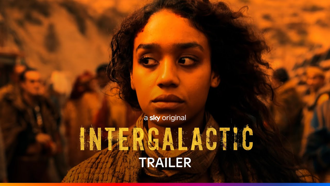 INTERGALACTIC: SKY RELEASE FIRST LOOK TRAILER FOR NEW DRAMA
