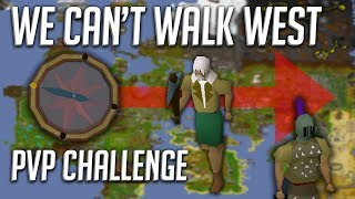 We were not allowed to walk WEST in this PvP Challenge