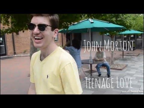John Morton - Teenage Love (Music Video)