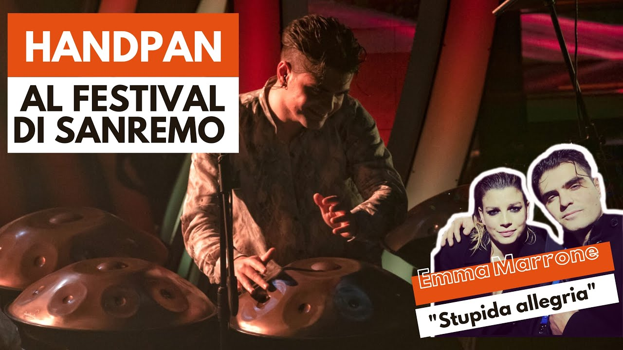 Handpan al Festival di Sanremo 2020 con Emma Marrone - STUPIDA ALLEGRIA  --  Loris Lombardo