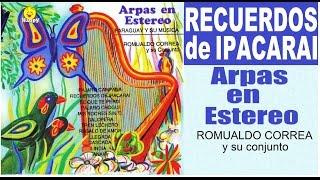 RECUERDOS DE IPACARAI - arpas paraguayas