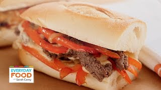 Cheese Steak With Softened Peppers And Onions Sandwich - Everyday Food With Sarah Carey