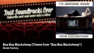 """Music Factory - Baa Baa Blacksheep - Theme from """"Baa Baa Blacksheep"""" - Best Soundtracks Ever"""
