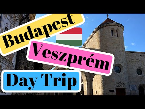 Weekend Trip to Veszprem in Hungary