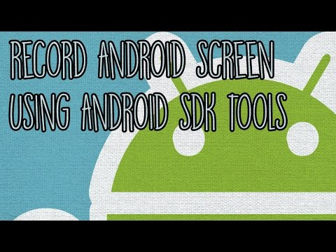 How to Record your Android Screen using Android SDK Tools on PC [No ROOT required!]