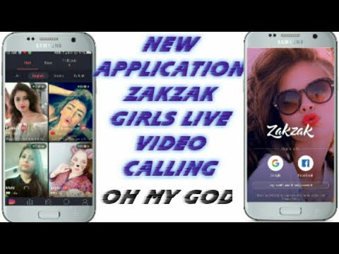 new application ZAKZAK girls live video calling 👇👇👇  Technical did