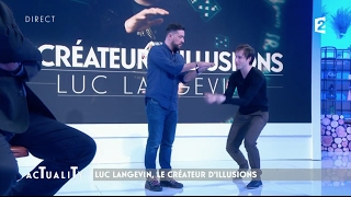 Luc Langevin, le créateur d'illusions bluffe Titoff #AcTualiTy
