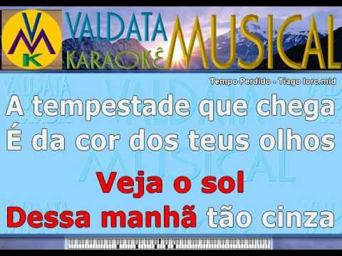 Tempo Perdido   Tiago Iorc   Karaoke