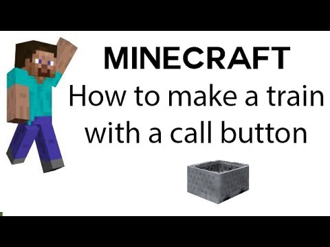 How to make a train on Minecraft with a call button - How to make a train on Minecraft with a call button
