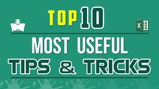 Top 10 Most Useful Time Saving Secret Tips and Tricks that Make Anyone An Excel Expert