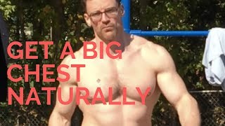 Link to best chest video, Vicsnatural How to Get a big chest naturally