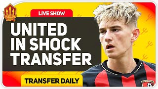 David Brooks Sancho Alternative Shock! Man Utd Transfer News