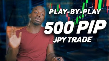 Forex Trading | The 500 pip play by play on JPY !!