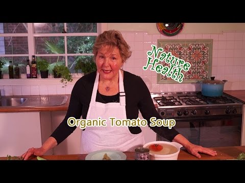 How to make magical organic tomato soup. YUM!