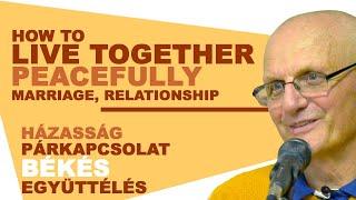 Házasság, párkapcsolat, békés együttélés | Gunagriha előadása  Lélek Napja Fesztivál 2017.05.21