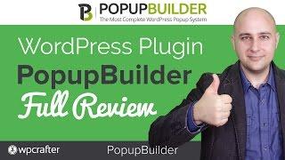 PopupBuilder Review - New WordPress Popup Plugin, I LOVE IT!