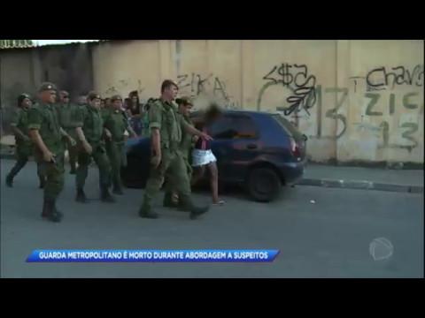 Guarda é assassinado durante abordagem a suspeitos