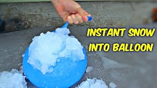 what happens if you put instant snow into balloon