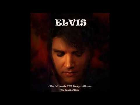 "ELVIS - ""The Alternate 1971 Gospel Album"" (TSOE 2017)"