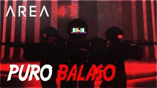 Roblox: Area 47 Where the quilombo is controlled