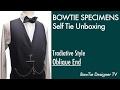 Bow Tie Brand online shop for sale/Oblique End/BOWTIE SPECIMENS