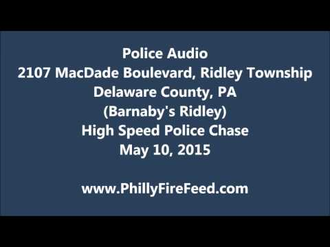 5-10-15, Ridley Township, Delaware County, PA, Police Chase