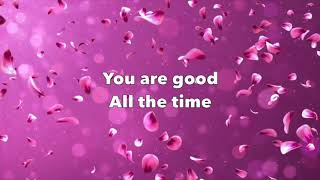 Gambar cover You Are Good - Israel Houghton and New Breed (worship video with lyrics)