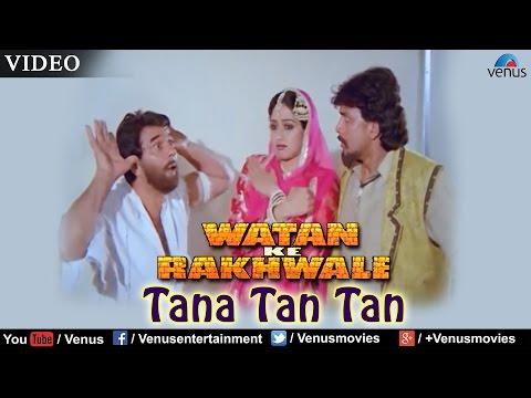 Tana Tan Tan (Watan Ke Rakhwale)