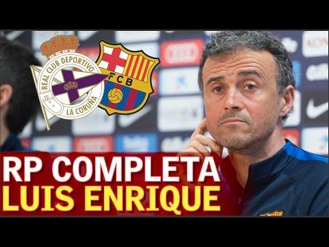 Deportivo - Barcelona | Rueda de prensa completa Luis Enrique (previa Liga) | Diario AS