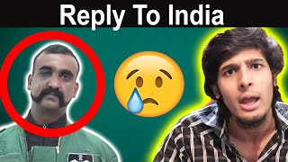 Reply to India Over Pilot Abhinandan